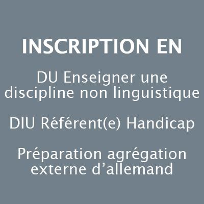 Inscription en DU, DIU ou Préparation agrégation