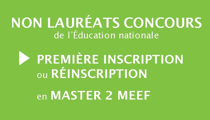 Non lauréats concours : première inscription ou réinscription en Master 2 MEEF