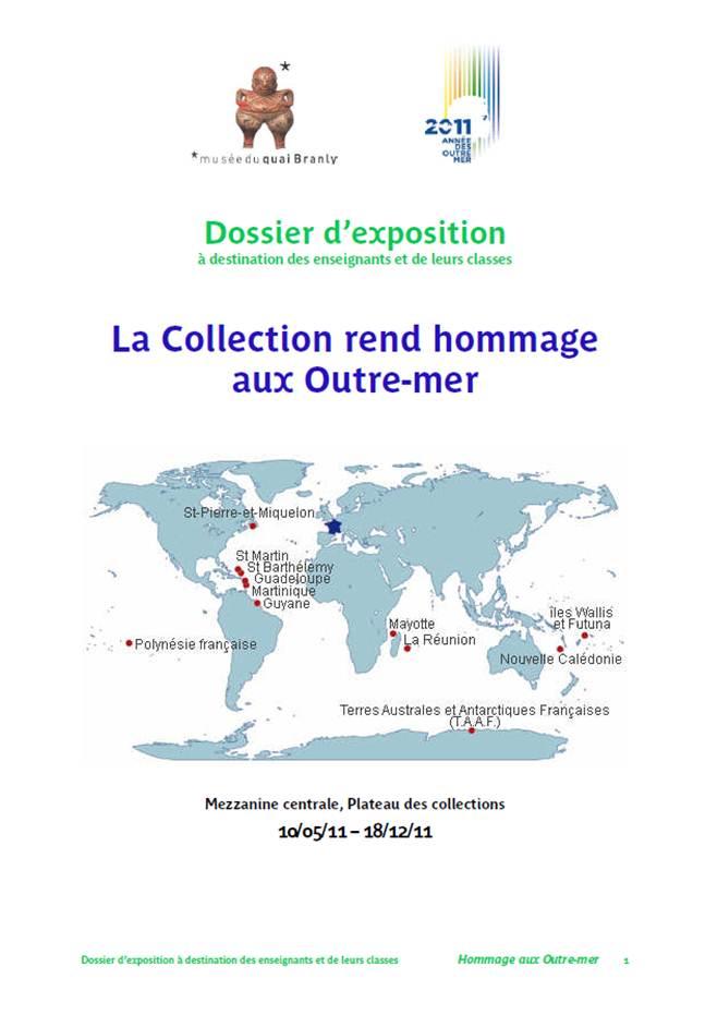"""Quai Branly : dossier pédagogique """"Hommage aux Outre-mer"""""""