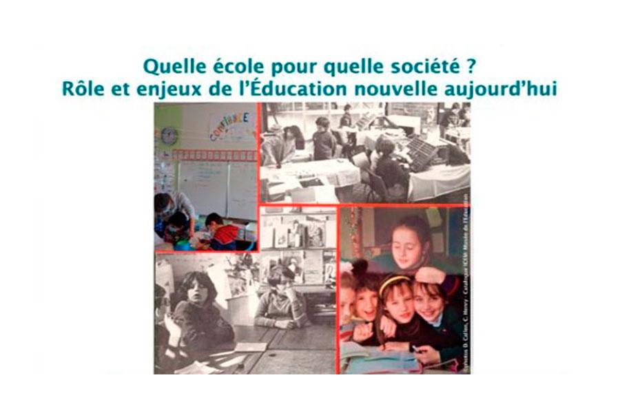 Quelle école pour quelle société ? Rôle et enjeux de l'Éducation nouvelle aujourd'hui.