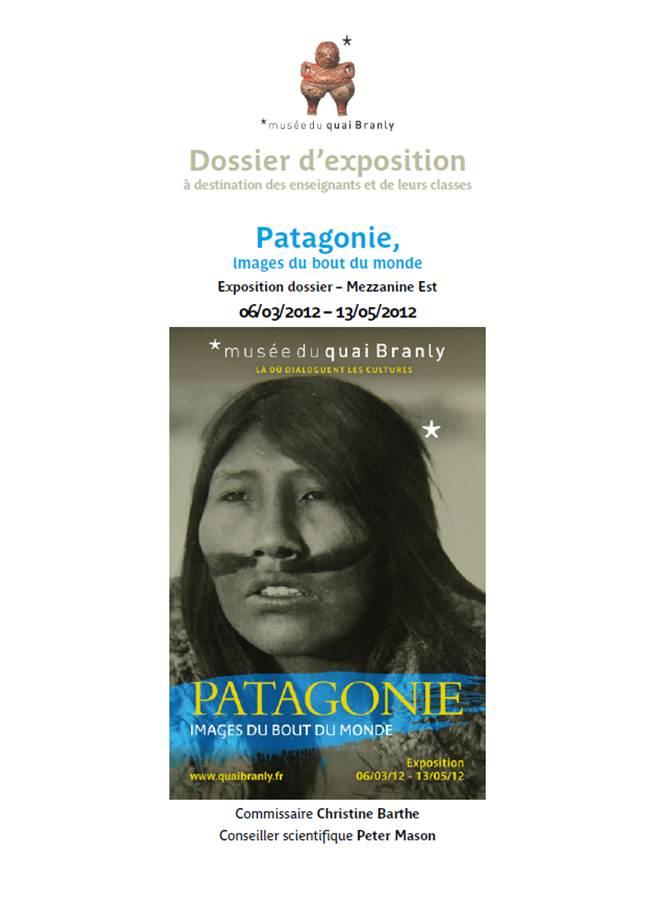 """Quai Branly : Dossier pédagogique """"Patagonie, images du bout du monde"""""""